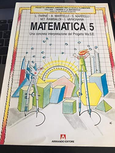 9788871441641: Matematica. Per la Scuola elementare: 5 (Progetto scuola elementare)