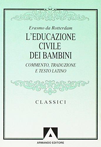 9788871443485: L'educazione civile dei bambini. Testo latino a fronte (Classici)