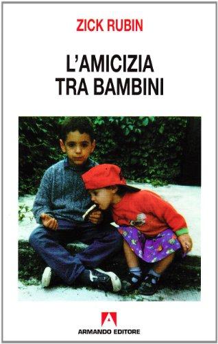 9788871448398: L'amicizia tra bambini
