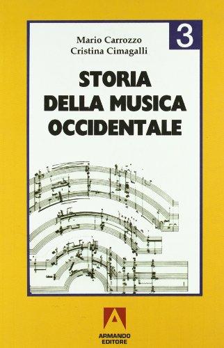 9788871449050: Storia della musica occidentale. Per i Licei e gli Ist. Magistrali (Vol. 3)
