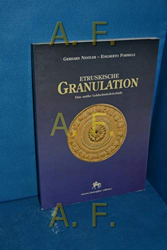 9788871450520: Etruskische Granulation. Eine antike Goldschmiedetechnik