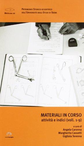 Materiali in corso. Indici e attività (voll.1-9).: --