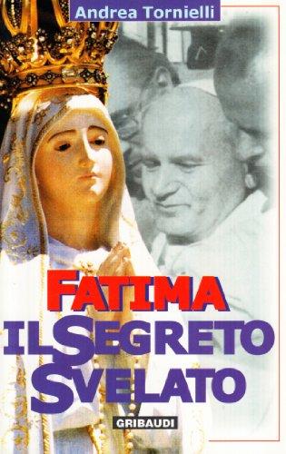 9788871525877: Fatima. Il segreto svelato (Saggistica)
