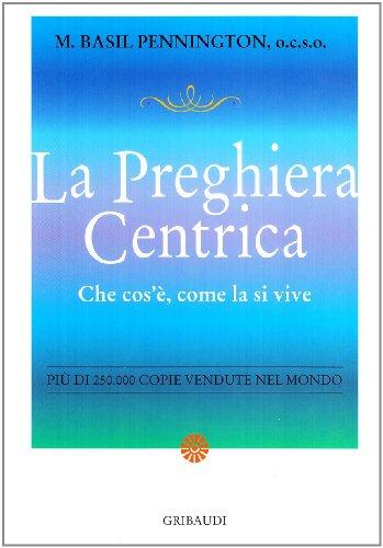 9788871529035: Preghiera centrica