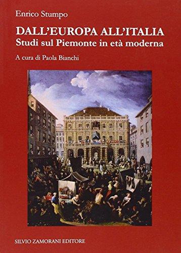 Dall'Europa all'Italia : studi sul Piemonte in età moderna: Stumpo,Enrico