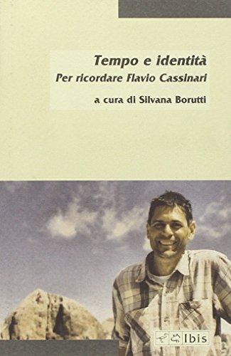 9788871643526: Tempo e identità. Per ricordare Flavio Cassinari