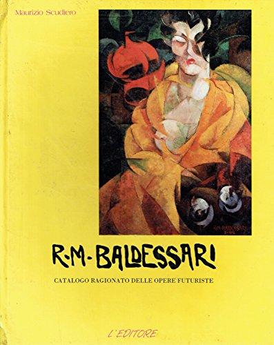 R.M. Baldessari (Collana di arte moderna) (Italian Edition) (8871650042) by Scudiero, Maurizio