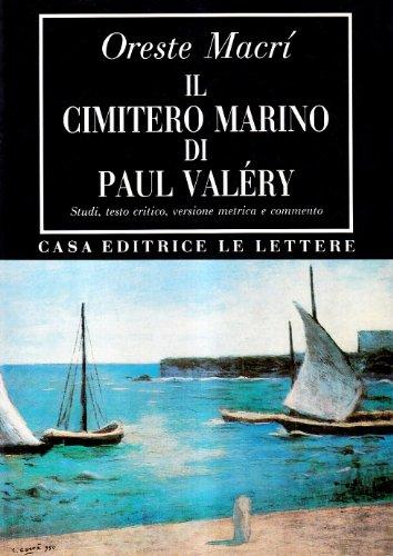 Il cimitero marino di Paul Valéry. Studi,: Macrì, Oreste