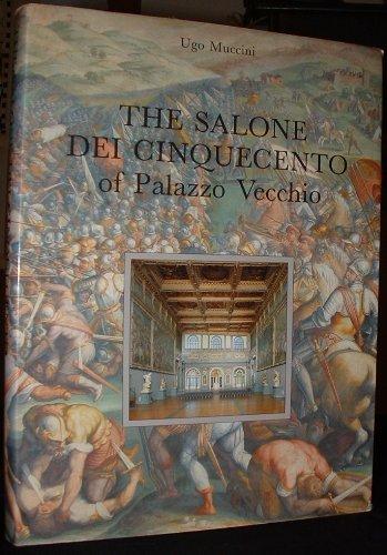 The salone dei cinquecento of Palazzo Vecchio: Muccini Ugo