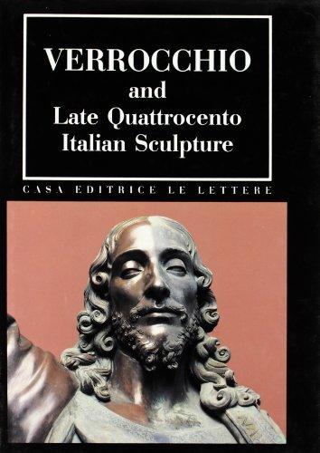 Verrocchio and Late Quattrocento Ilatian Sculpture: Steven Blue