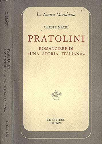 """""""Pratolini romanziere di """"Una storia italiana"""". """": Macrì,Oreste."""