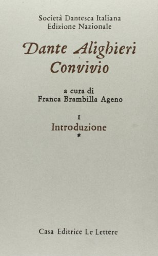 9788871661285: Convivio (Le opere di Dante Alighieri / edizione nazionale a cura di la Societa dantesca italiana) (Italian Edition)