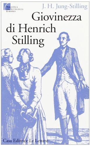 Giovinezza di Henrich Stilling.: Stilling,Jung H.J.