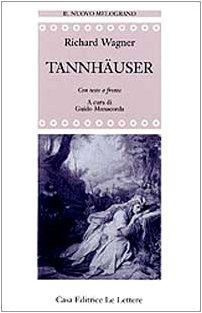 9788871663128: Tannhauser. Testo tedesco a fronte