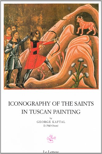 9788871664071: Iconography of the Saints in Tuscan Painting.