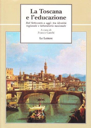 La Toscana e l'educazione. Dal Settecento a: AA.VV.