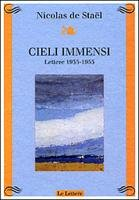 Cieli immensi. Lettere (1935-1955) (9788871664576) by [???]