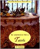 Le meraviglie della tavola: Claudia Pianetti Della