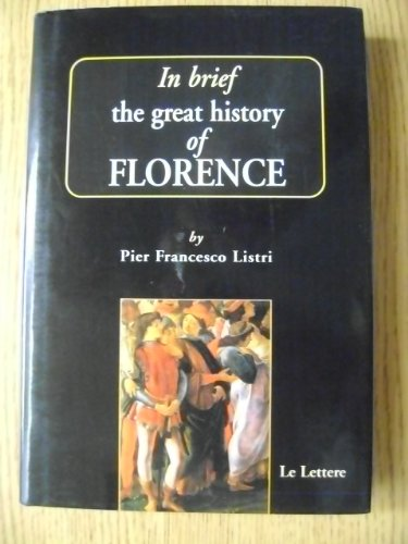 9788871666464: In brief, the great history of Florence