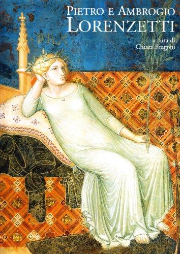 9788871666686: Pietro e Ambrogio Lorenzetti