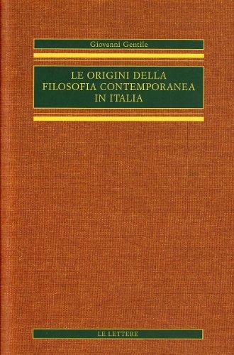 Le origini della filosofia contemporanea in Italia. Vol.III: I Neokantiani e gli Hegeliani. Parte ...