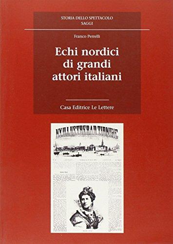 Echi nordici di grandi attori italiani.: Perrelli,Franco.