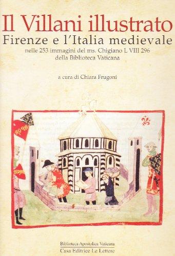 Il Villani Illustrato.Firenze e l'Italia Medievale Nelle: Barbero A. e