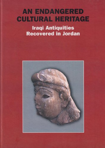 9788871669588: An Endangered Cultural Heritage: Iraqi Antiquities Recovered in Jordan (Monografie di Mesopotamia)