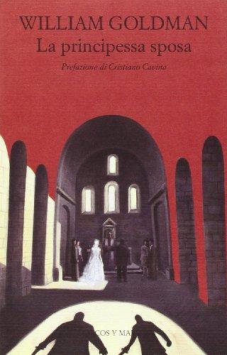 9788871684642: La principessa sposa (Gli alianti)
