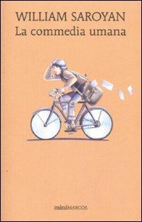 La commedia umana (Paperback): William Saroyan