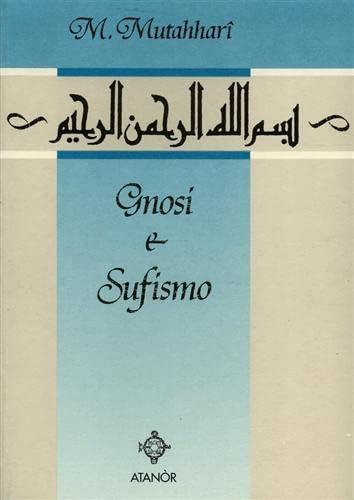 9788871690513: Gnosi e sufismo.
