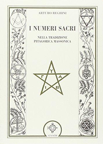 9788871691541: I numeri sacri nella tradizione pitagorica massonica