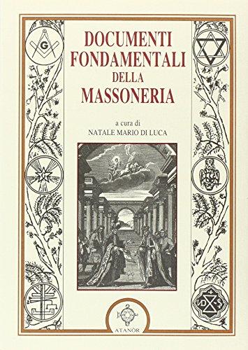 I documenti fondamentali della massoneria.: Di Luca, Natale M