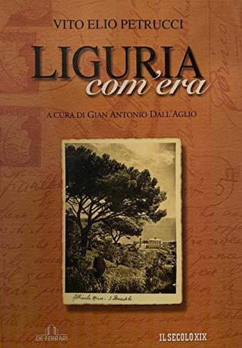 9788871725369: Liguria com'era (Sestante)