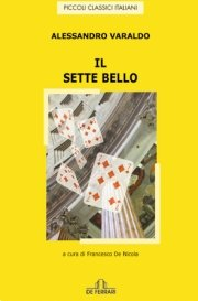 Il sette bello (Hardback): Alessandro Varaldo