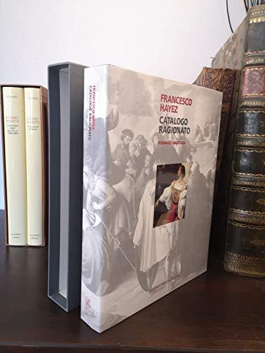 9788871790817: Francesco Hayez. Catalogo ragionato. Ediz. illustrata