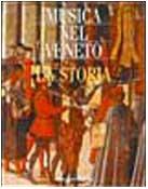 Musica nel Veneto. Vol.I: La storia.: Fabbri,Paolo. (a cura di).