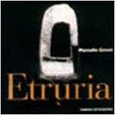 9788871791951: Etruria. Ediz. illustrata