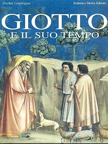 Giotto e Il Suo Tempo: Sgarbi, Vittorio (ed)