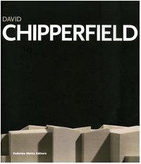 9788871795447: David Chipperfield. Idea e realtà. Catalogo della mostra (Padova, 19 novembre 2005-19 febbraio 2006). Ediz. italiana e inglese