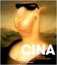 Cina. Rinascita contemporanea. Catalogo della mostra (Milano,: P. Marella, E.