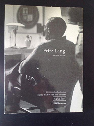 9788871800509: Fritz Lang: La messa in scena (Italian Edition)
