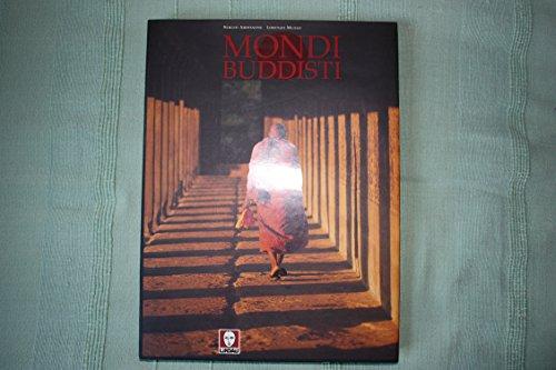 Mondi buddisti.: Ardissone,Sergio. Musso,Lorenzo.