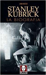 9788871802756: Stanley Kubrick. La Biografia [Italia]