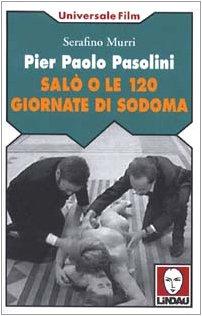 9788871803500: Pier Paolo Pasolini. Salò O Le 120 [Italia]