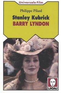 Stanley Kubrick. Barry Lyndon: Philippe Pilard (author); Daniela Giuffrida (translator)