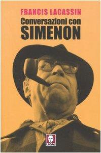 Conversazioni con Simenon (8871805119) by Francis Lacassin
