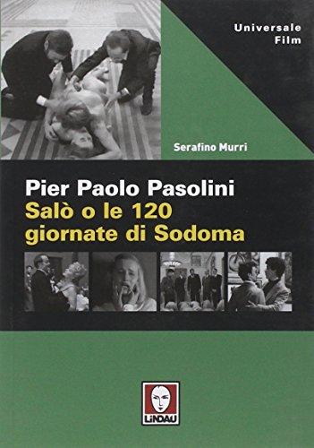 9788871806228: Pier Paolo Pasolini. Salò o le 120 giornate di Sodoma (Universale film)