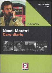 9788871806334: Nanni Moretti. Caro diario