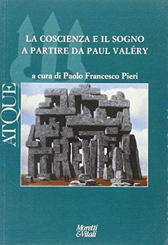 9788871865058: Atque. La coscienza e il sogno a partire da Paul Valèry (Il tridente)